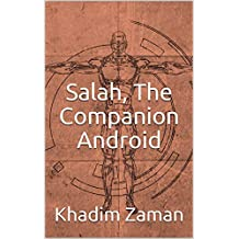 Salah, The Companion Android