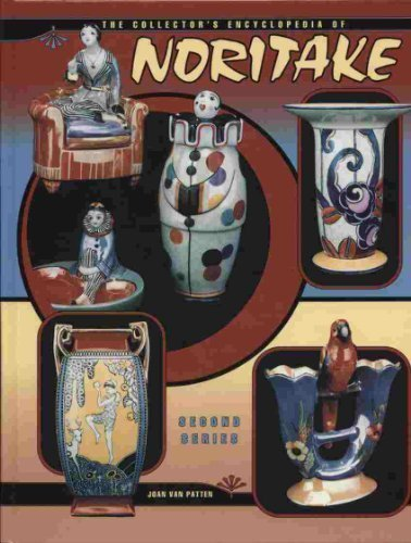 (The Collector's Encyclopedia of Noritake (Second Series))