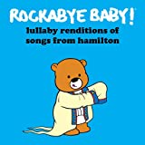 #8: More Lullaby Renditions of Hamilton Double Ep