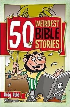 50 Weirdest Bible Stories (50s)