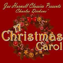 Joe Harwell Classics Presents Charles Dickens A Christmas Carol