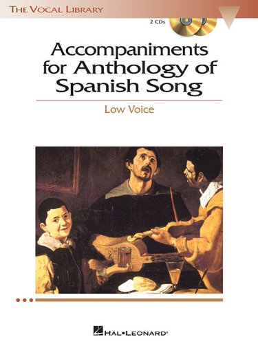 Read Online Anthology of Spanish Song Accompaniment CDs: The Vocal Library Low Voice pdf epub