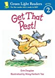 img - for Get That Pest! (Green Light Readers Level 2) book / textbook / text book