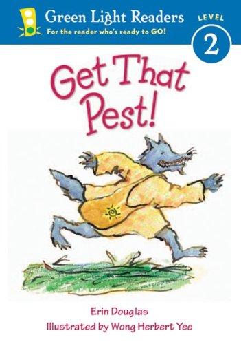 Get That Pest! (Green Light Readers Level 2)
