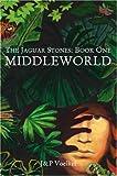 Middleworld, Jon Voelkel and Pamela Voelkel, 1575255618