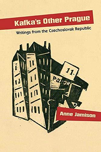 Download Kafka's Other Prague: Writings from the Czechoslovak Republic pdf epub