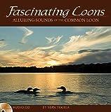 Fascinating Loons Audio (Wildlife Appreciation)