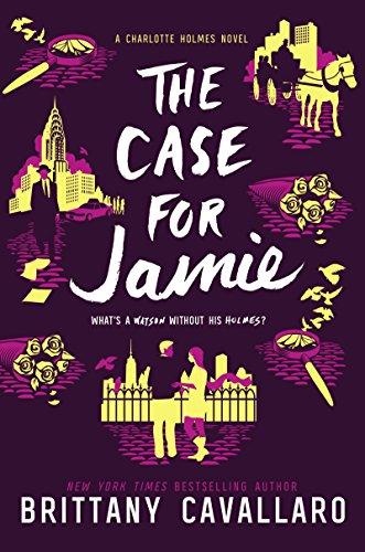 Ebook The Case for Jamie (Charlotte Holmes Novel Book 3)<br />K.I.N.D.L.E