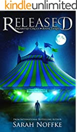 Released: A Tale of Treachery  (Vagabond Circus Book 3)