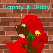 Sammy & Teddy (Sammy Bird Ser