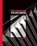 img - for Public Architecture: The Art Inside book / textbook / text book