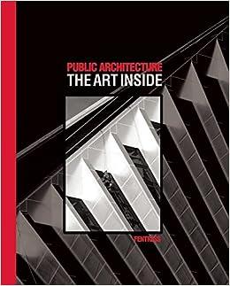 Public Architecture: The Art Inside: Curtis Fentress