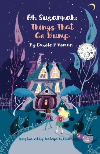 Oh Susannah: Things That Go Bump: An Oh Susannah Story (Volume 2)