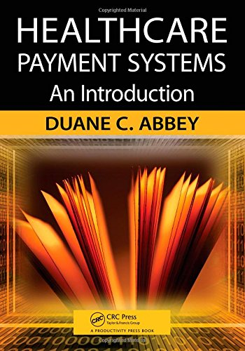 Healthcare Payment Systems: An Introduction -