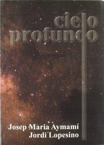 Descargar Libro Cielo Profundo Jordi Lopesino Corral