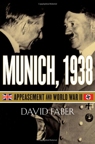 Munich, 1938: Appeasement and World War II