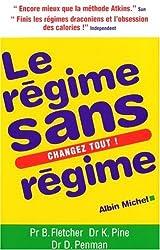 Regime Sans Regime (Le) (Sante)