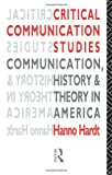 Critical Communication Studies, Hanno Hardt, 0415071372