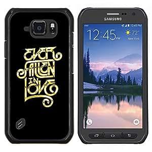 Stuss Case / Funda Carcasa protectora - Alguna vez enamorado Mensaje - Samsung Galaxy S6Active Active G890A