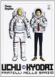 Uchu Kyodai. Fratelli nello spazio vol. 14