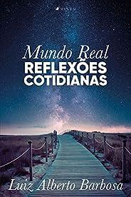 Mundo Real: Reflexões cotidianas