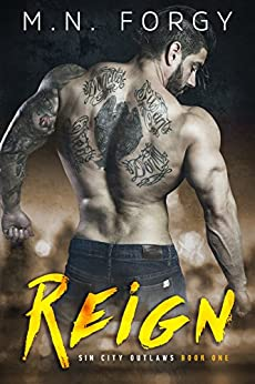 Reign (Sin City Outlaws Book 1) by [Forgy, M.N.]