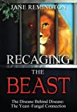 Recaging the Beast, Jane Remington, 098303110X
