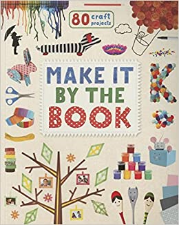 Make It By The Book 80 Craft Projects Parragon 9781472392121
