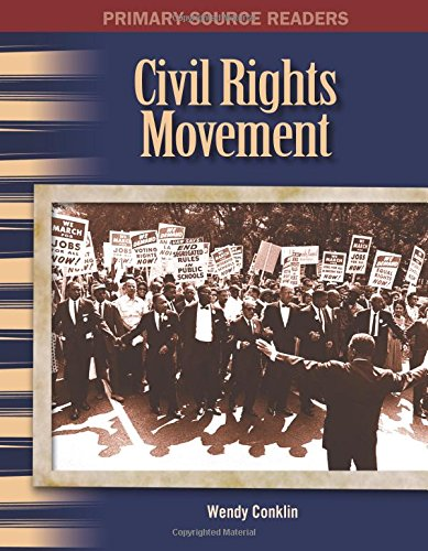 The Civil Rights Movement: The 20th Century (Primary Source Readers)