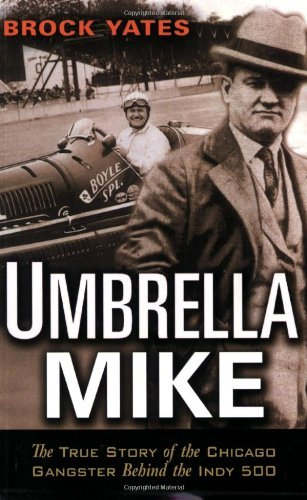 Umbrella Mike: The True Story of the Chicago Gangster Behind (Umbrella Toffee)
