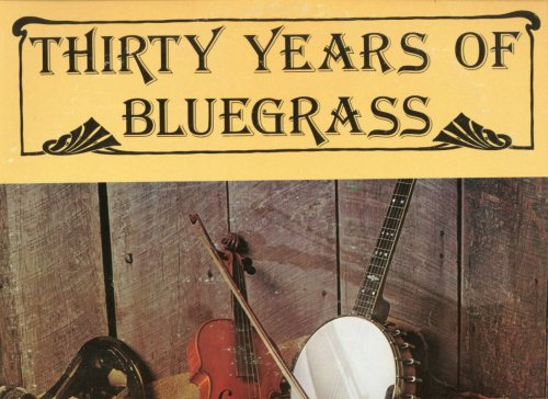 [LP Record] Thirty Years of Bluegrass by Various Artists