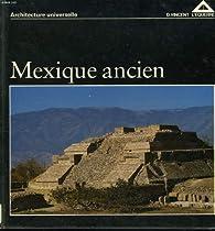 Mexique ancien par Henri Stierlin
