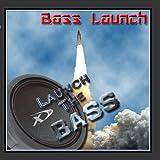 Bass Mekanik Presents Bass Launch: Launch The Bass