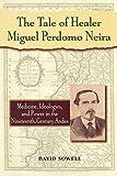 The Tale of Healer Miguel Perdomo