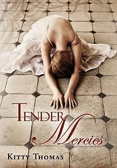 Tender Mercies by [Thomas, Kitty]