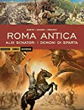 Alix senator: I demoni di Sparta. Roma antica