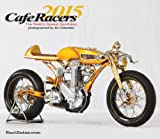 CAFE RACERS 2015 - Classic Custom Motorcycle Street Racers by FastDates.com Calendars & Books