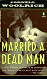 I Married a Dead Man (Crime, Penguin) by Woolrich Cornell (1994-03-01) Paperback