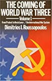 The Coming of World War Three, Dimitrios Roussopoulos, 0920057020