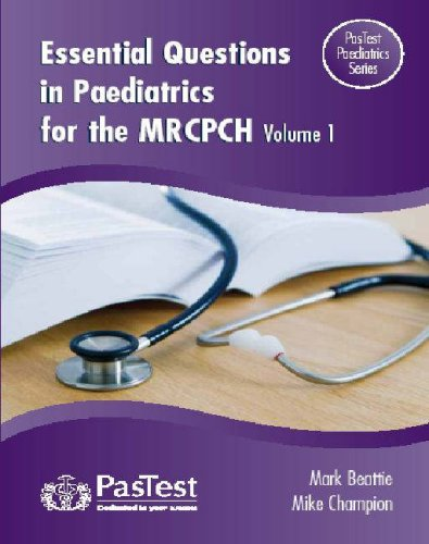Essential Questions in Paediatrics for the MRCPCH (v. 1)