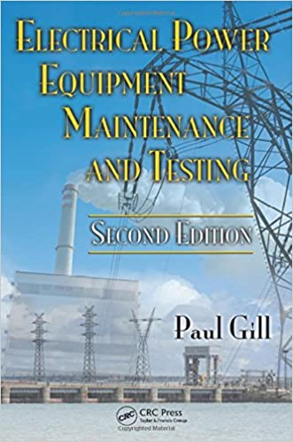 Electrical Power Equipment Maintenance and Testing, Second Edition (Power Engineering Willis)