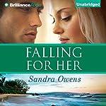 Falling for Her: A K2 Team Novel | Sandra Owens