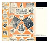 Missee Lee / by Arthur Ransome ; Swallows and Amazons for ever (based on information supplied by the Swallows and Amazons)