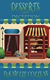 Desserts and Deception: A Margot Durand Cozy Mystery (Volume 2)