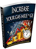 Increase Your Gas Mileage: 4 Modifications That Produce Results, One Modification Gave Me 10 mpg Gains!