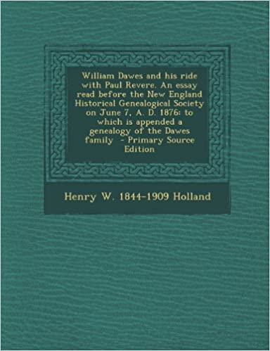 English audio books mp3 free download William Dawes and his ride with Paul Revere. An essay read before the New England Historical Genealogical Society on June 7, A. D. 1876: to which is appended a genealogy of the Dawes family PDF ePub MOBI