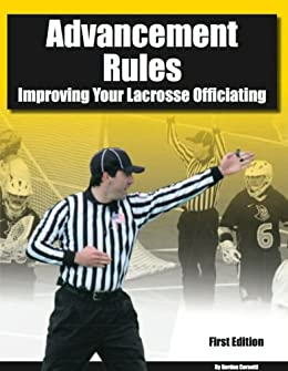 {{ZIP{{ Advancement Rules: Improving Your Lacrosse Officiating. connect simply vesicle calls experts valves proximo 51dJR-weuaL._SX260_
