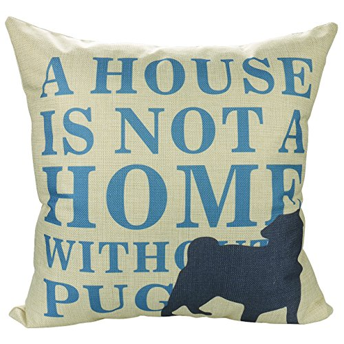 Luxbon Machine Washable Cotton Linen Sofa Couch Chair Throw Pillowcase Cushion Cover Decorative Insert Not Included - Navy Blue Dog A House Is Not A Home Without A Pug Design 2