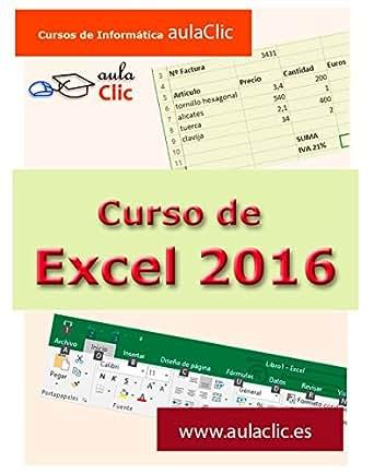 Curso de Excel 2016: Aprende Excel desde cero eBook
