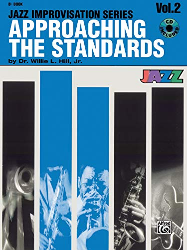 Approaching the Standards, Vol 2: B-flat, Book & CD...